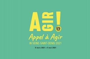 Lancement de la 3e session de l' «Appel à Agir in Seine-Saint-Denis»